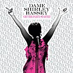 Shirley Bassey Get The Party Started