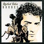 Rachid Taha Barbes