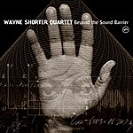 Wayne Shorter Beyond The Sound Barrier (Int'l Itunes)