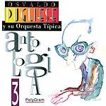 Osvaldo Pugliese Antología (Volumen 3)
