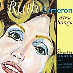 Ruth Cameron First Songs