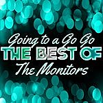 The Monitors Going To A Go Go - The Best Of The Monitors