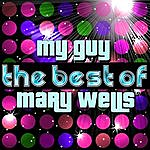 Mary Wells My Guy - The Best Of Mary Wells