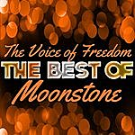 Moonstone The Voice Of Freedom - The Best Of Moonstone