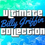 Billy Griffin Ultimate Collection: Billy Griffin