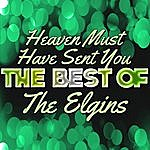 The Elgins Heaven Must Have Sent You - The Best Of The Elgins