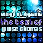 Louise Thomas World Of Dreams - The Best Of Louise Thomas