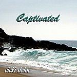 Vicki Delor Captivated