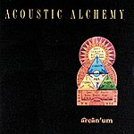 Acoustic Alchemy Arcanum