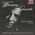 Jean-Yves Thibaudet Warsaw Concerto - Romantic Piano Classics From The Silver Screen