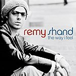 Remy Shand The Way I Feel (International Version)