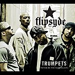 Flipsyde Trumpets (International Version)