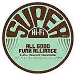 All Good Funk Alliance Avance! (Basement Freaks Remix) Feat.