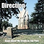 Direction Read About My Death In The Post