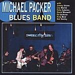 Michael Packer Blues Band Sweet Rhythm