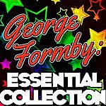 George Formby George Formby: Essential Collection