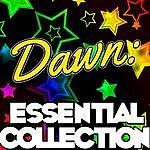 Dawn Dawn: Essential Collection