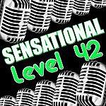 Level 42 Sensational Level 42