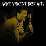 Gene Vincent Gene Vincent Best Hits