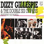 Dizzy Gillespie Dizzy Gillespie & The Double Six Of Paris