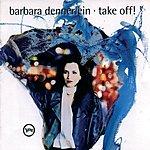 Barbara Dennerlein Take Off