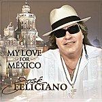 José Feliciano My Love For México