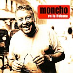 Moncho En La Habana