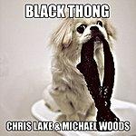 Chris Lake Black Thong
