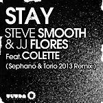 Steve Smooth Stay - Sephano & Torio 2013 Remix