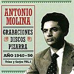 Antonio Molina Grabaciones Discos Pizarra