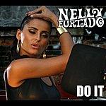 Nelly Furtado Do It (International Version)