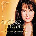 Andrea Jürgens Du Hast Mir Total Gefehlt - 16 Große Single-Hits