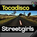 Tocadisco Streetgirls