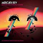 Mercury Rev Beyond The Swirling Clouds - An Evening At Barrowland Ballroom