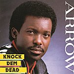 Arrow Knock Dem Dead