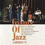 Art Blakey Giants Of Jazz In Berlin '71 (Live)