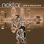 Nektar Live In Detroit 1976