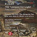 BBC Concert Orchestra Elgar: 'the Longed-For Light' - Elgar's Music In Wartime
