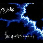 Psyche The Quickening