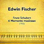 Edwin Fischer Franz Schubert - 6 Moments Musicaux (1950)