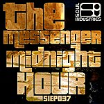 The Messenger Midnight Hour Ep