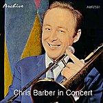 Chris Barber In Concert