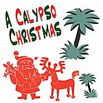 Lord Kitchener A Calypso Christmas (Vintage Caribbean Christmas Songs)