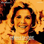 Dinah Shore Yes Indeed!