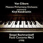Van Cliburn Sergei Rachmaninoff - Piano Concerto No.3 (1958)