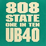 808 State One In Ten