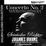 Sviatoslav Richter Johannes Brahms: Concerto No. 2 In B-Flat Major For Piano And Orchestra, Op. 83