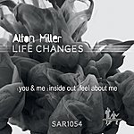 Alton Miller Life Changes Ep