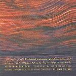 National Symphony Orchestra Of Ukraine Alireza Mashayekhi: Symphony No. 5 (Persian), Op. 112