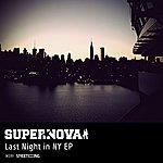 Supernova Last Night In Ny Ep